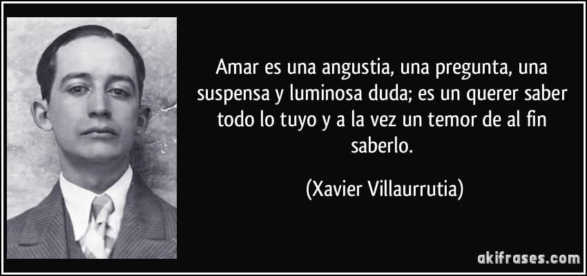 Xavier Villaurrutia amar es una angustia