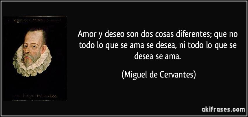 Amor Y Deseo Son Dos Cosas Diferentes Que No Todo Lo Que Se Ama