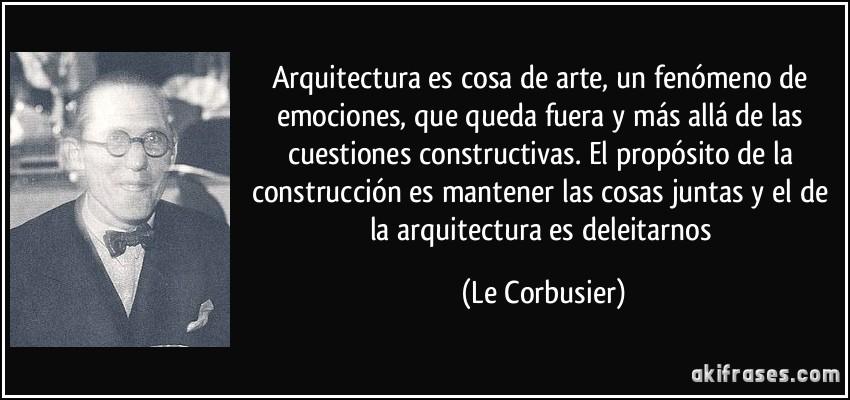 Arquitectura es cosa de arte un fen meno de emociones que for Que es arte arquitectura