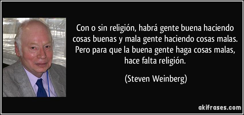 Con O Sin Religión Habrá Gente Buena Haciendo Cosas Buenas Y