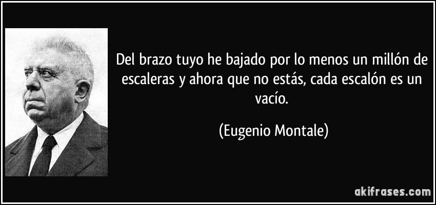 Eugenio Montale he bajado