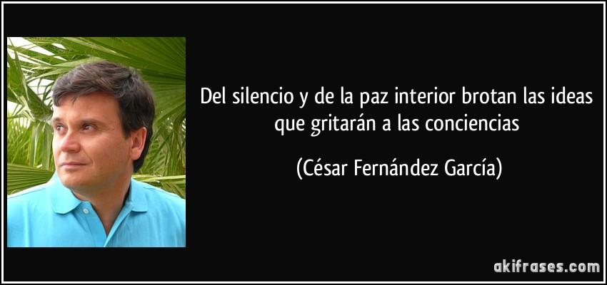 Del Silencio Y De La Paz Interior Brotan Las Ideas Que
