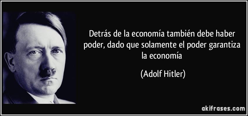 Detrás De La Economía También Debe Haber Poder Dado Que