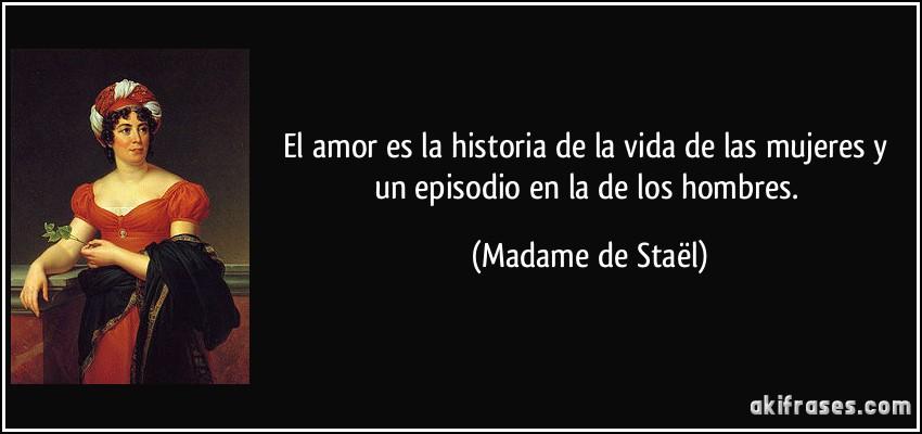 El Amor Es La Historia De La Vida De Las Mujeres Y Un Episodio
