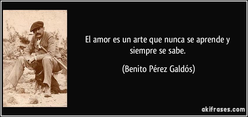 El Amor Es Un Arte Que Nunca Se Aprende Y Siempre Se Sabe