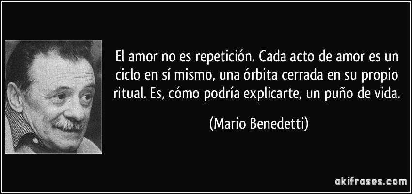 El Amor No Es Repeticion Cada Acto De Amor Es Un Ciclo En Si
