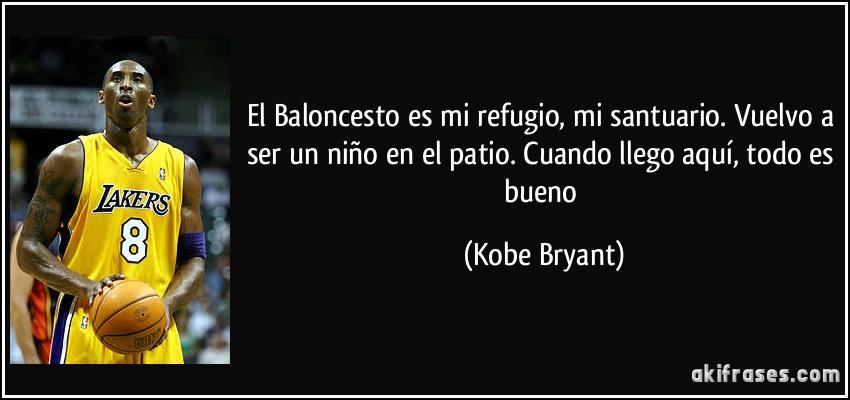 El Baloncesto es mi refugio, mi santuario. Vuelvo a ser un niño ...