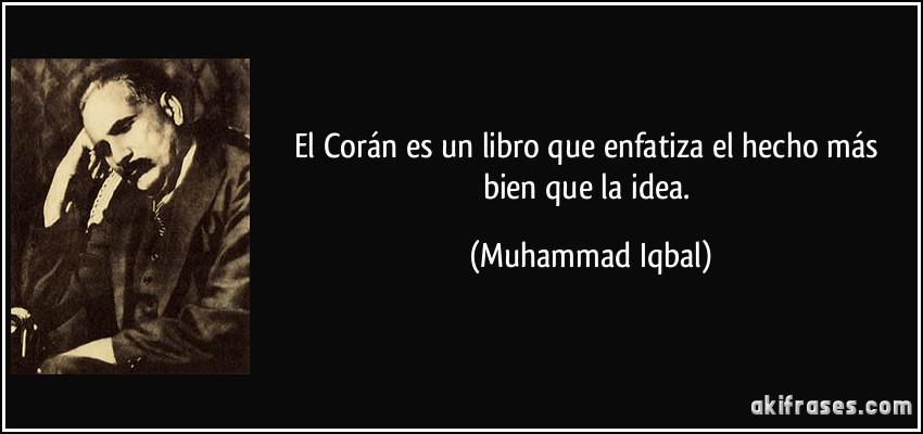 El Corán Es Un Libro Que Enfatiza El Hecho Más Bien Que La