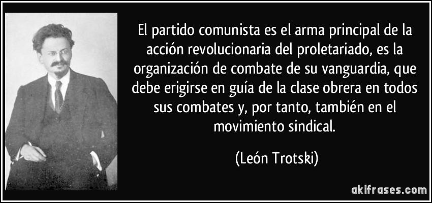 El Partido Comunista Es El Arma Principal De La Acción