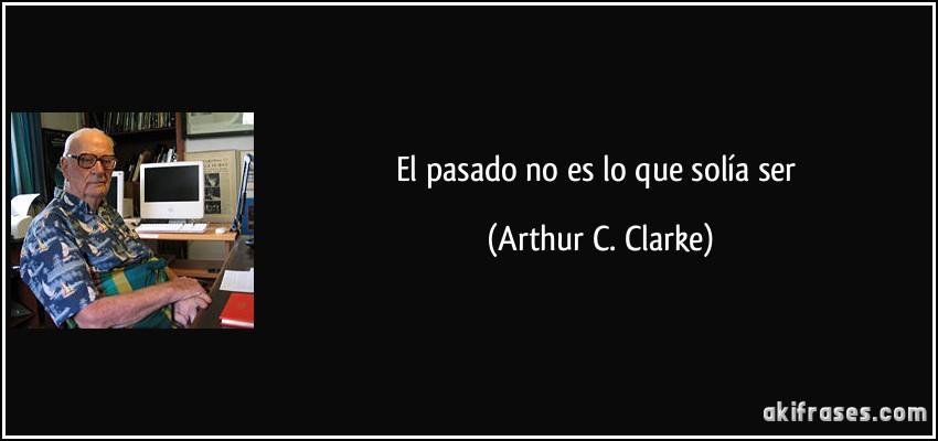 Frase De Arthur C Clarke