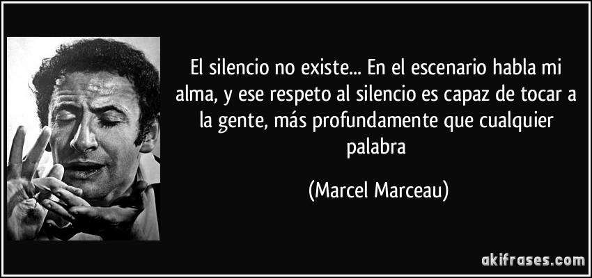 El Silencio No Existe En El Escenario Habla Mi Alma Y Ese