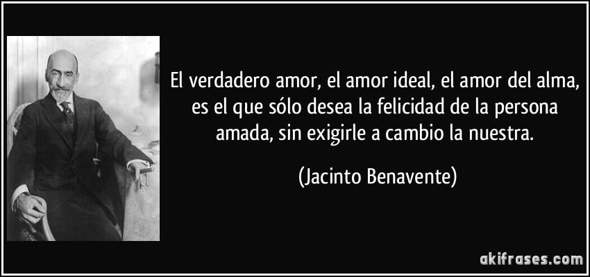 El Amor Frases: El Verdadero Amor, El Amor Ideal, El Amor Del Alma, Es El
