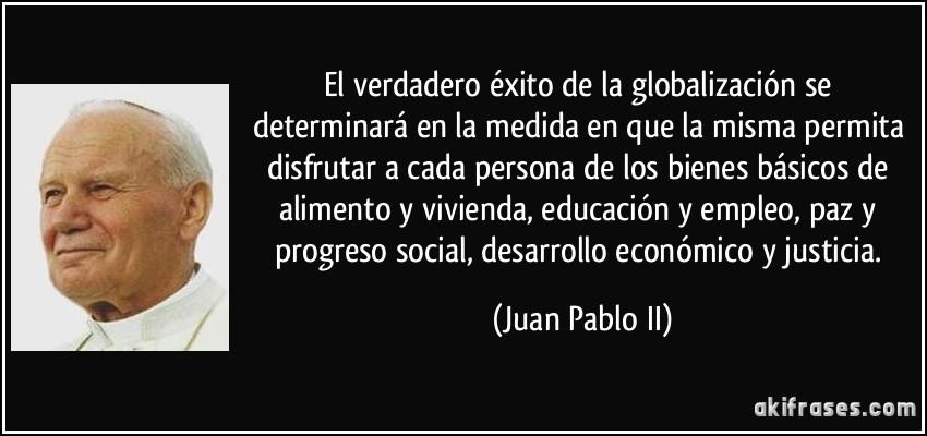 El Verdadero éxito De La Globalización Se Determinará En La