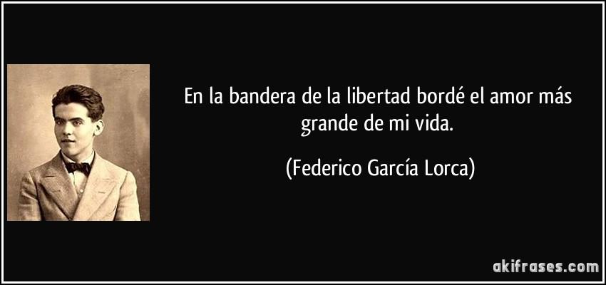 En La Bandera De La Libertad Borde El Amor Mas Grande De Mi
