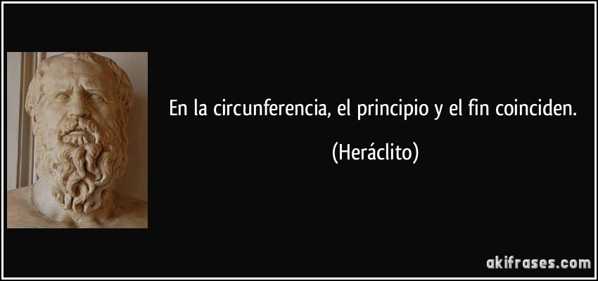 En La Circunferencia El Principio Y El Fin Coinciden
