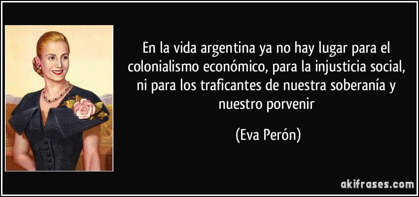 En La Vida Argentina Ya No Hay Lugar Para El Colonialismo