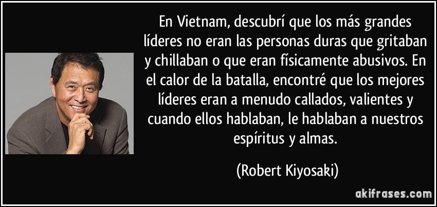 En Vietnam Descubrí Que Los Más Grandes Líderes No Eran Las