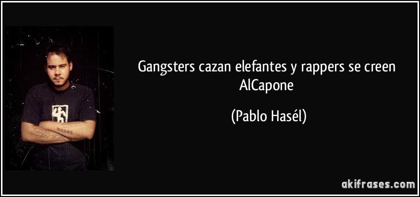 Gangsters Cazan Elefantes Y Rappers Se Creen Alcapone
