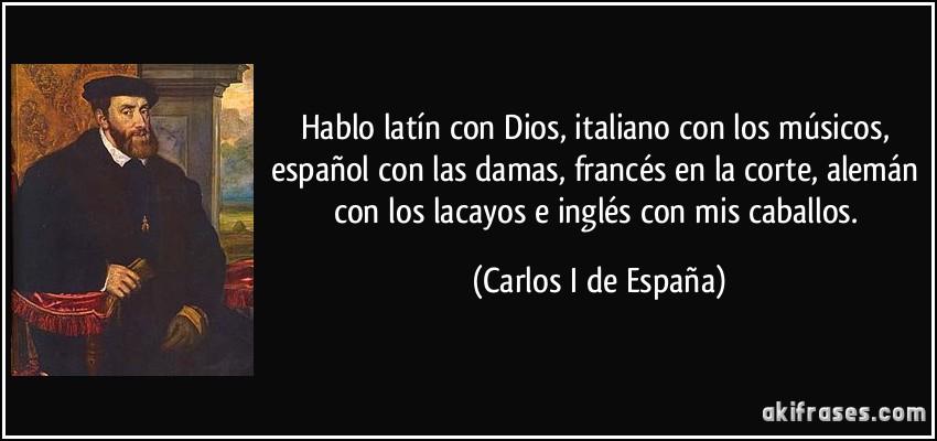 Hablo lat n con dios italiano con los m sicos espa ol con for Fraces en latin