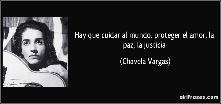 Hay Que Cuidar Al Mundo Proteger El Amor La Paz La Justicia