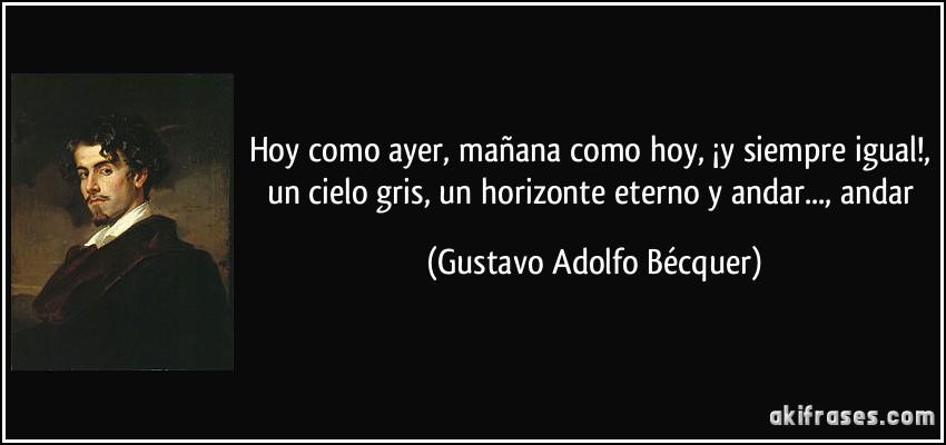 Gustavo Adolfo BecQuer hoy como ayer