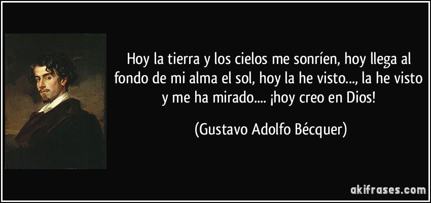 Gustavo Adolfo BecQuer hoy creo en dios