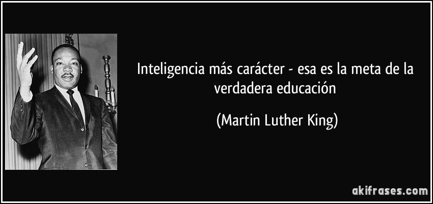 Inteligencia Más Carácter Esa Es La Meta De La Verdadera
