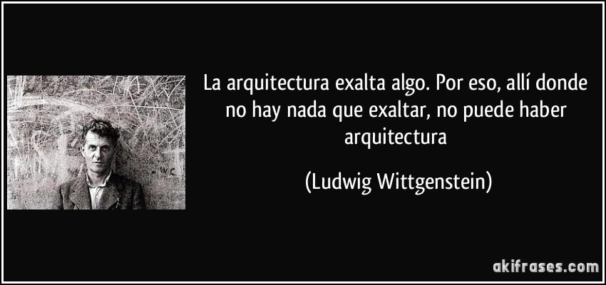 La arquitectura exalta algo por eso all donde no hay for Que se entiende por arquitectura