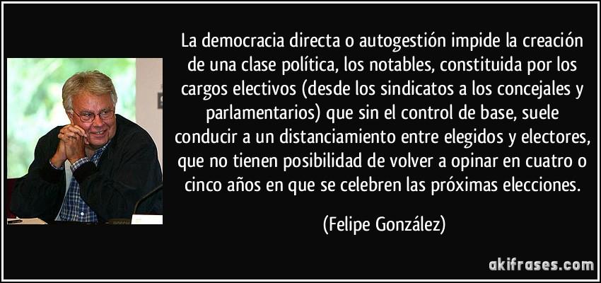 La Democracia Directa O Autogestión Impide La Creación De Una