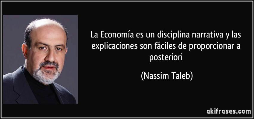 La Economía Es Un Disciplina Narrativa Y Las Explicaciones