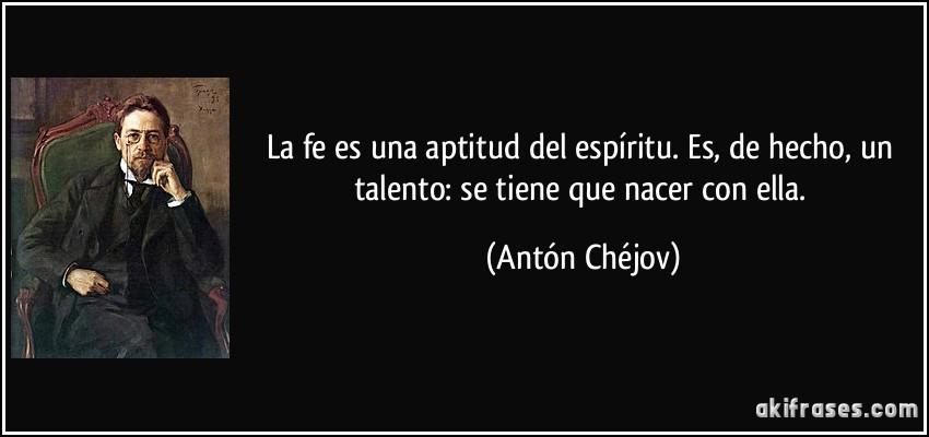 La Fe Es Una Aptitud Del Espíritu Es De Hecho Un Talento