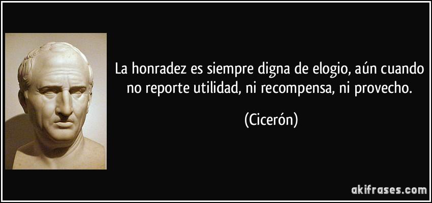 La honradez es siempre digna de elogio, aún cuando no reporte...