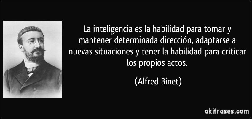 La Inteligencia Es La Habilidad Para Tomar Y Mantener