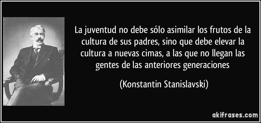 La Juventud No Debe Sólo Asimilar Los Frutos De La Cultura De