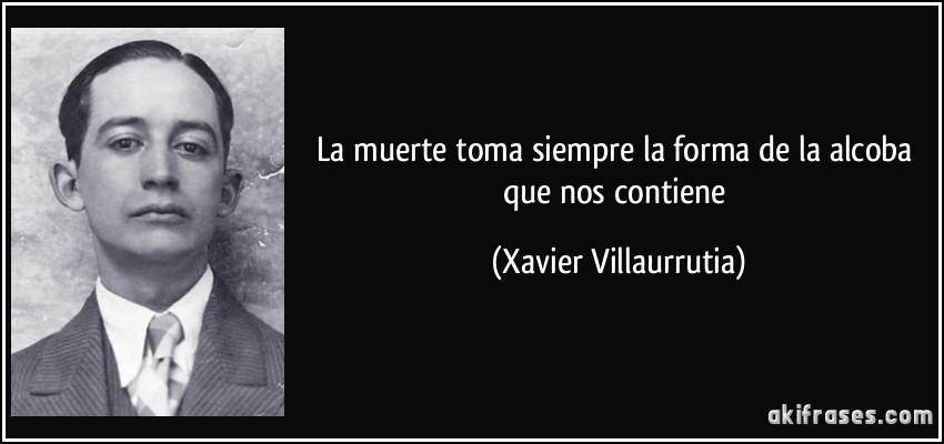 Xavier Villaurrutia citas