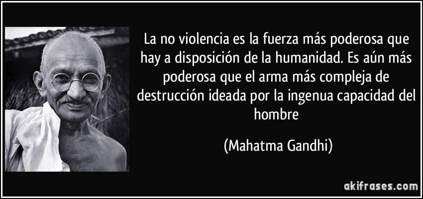 El Arte de la No Violencia - Gandhi.