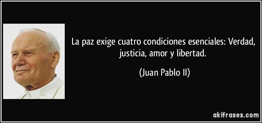 La Paz Exige Cuatro Condiciones Esenciales Verdad Justicia