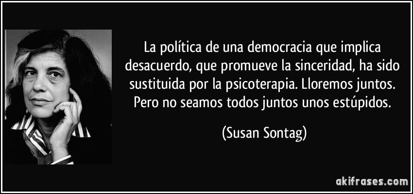 La Política De Una Democracia Que Implica Desacuerdo Que