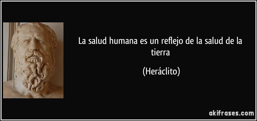 La salud humana es un reflejo de la salud de la tierra