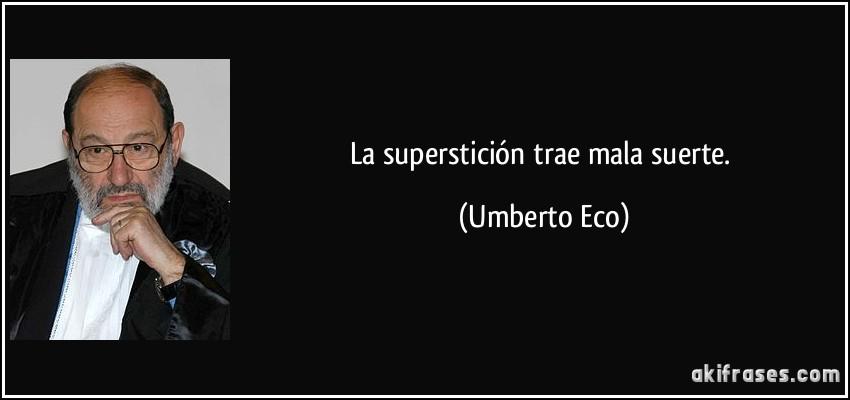 La Superstición Trae Mala Suerte