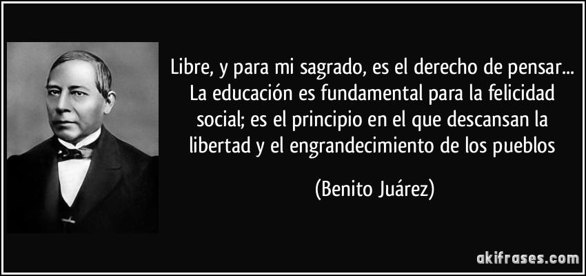 Libre, y para mi sagrado, es el derecho de pensar... La...