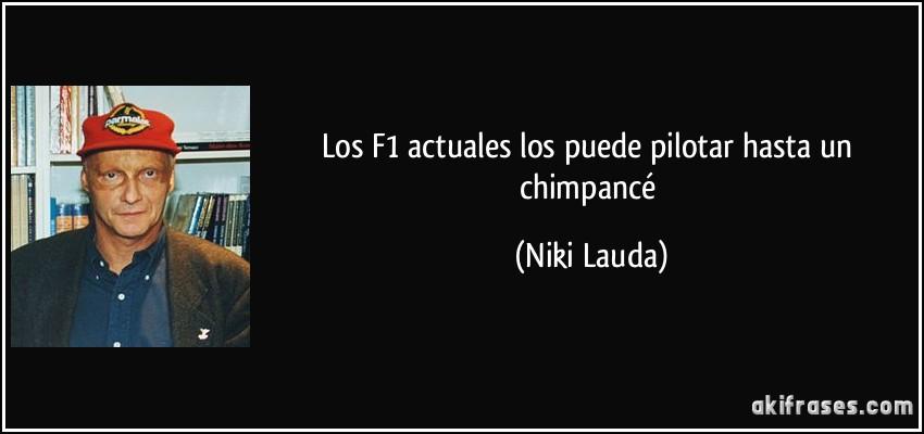 Los F1 Actuales Los Puede Pilotar Hasta Un Chimpancé