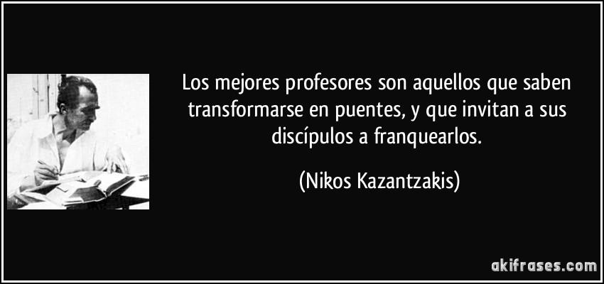Los Mejores Profesores Son Aquellos Que Saben Transformarse