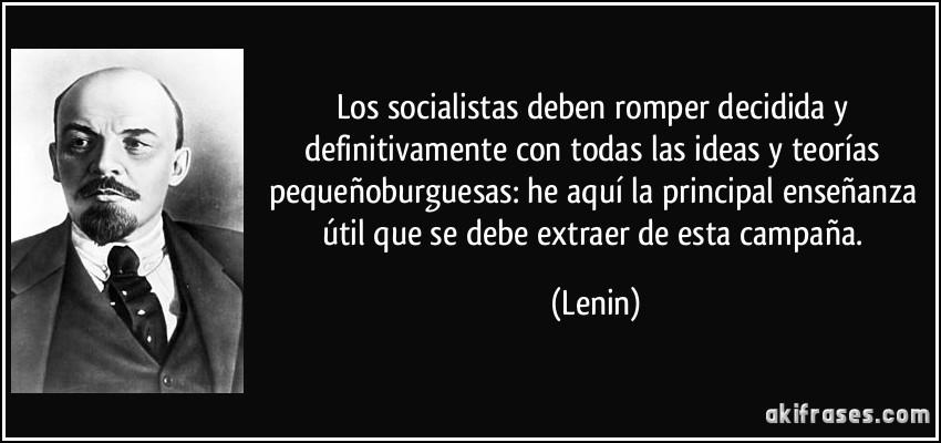 Los Socialistas Deben Romper Decidida Y Definitivamente Con