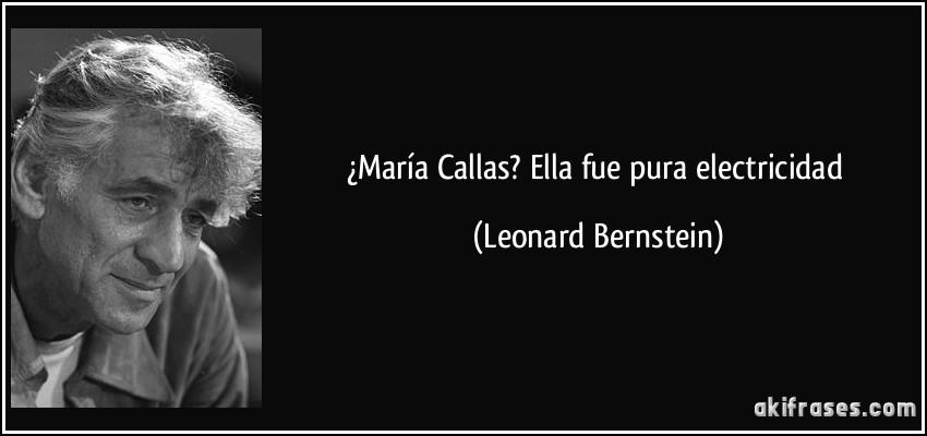 María Callas Ella Fue Pura Electricidad
