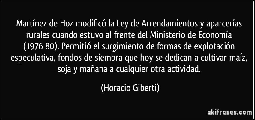 Martínez De Hoz Modificó La Ley De Arrendamientos Y