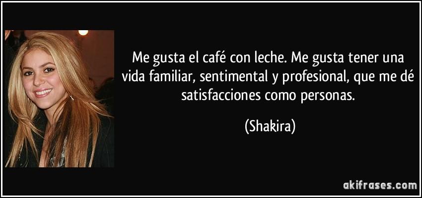 Me Gusta El Café Con Leche Me Gusta Tener Una Vida Familiar