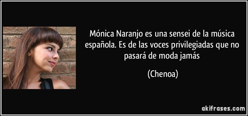 Mónica Naranjo Es Una Sensei De La Música Española Es De