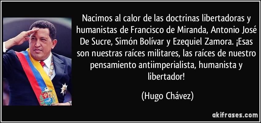 Nacimos Al Calor De Las Doctrinas Libertadoras Y Humanistas