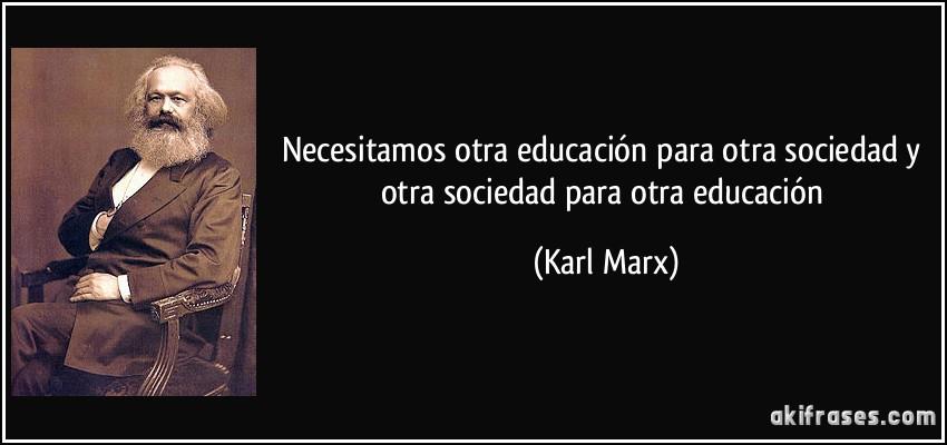 Necesitamos otra educaci n para otra sociedad y otra for Educacion para poder